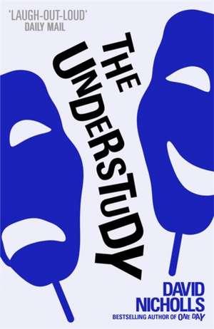 The Understudy de David Nicholls