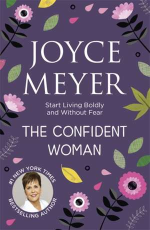 The Confident Woman de Joyce Meyer