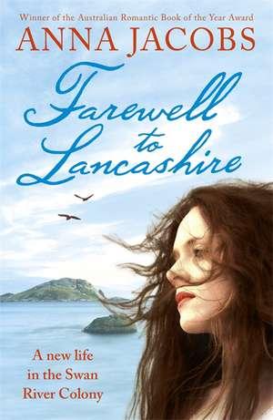 Farewell to Lancashire de Anna Jacobs