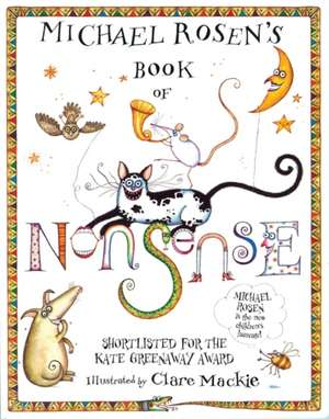 Michael Rosen's Book of Nonsense. Illustrated by Clare MacKie:  A Homeostatic Approach, Third Edition de Michael Rosen