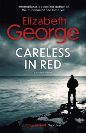 Careless in Red de Elizabeth George