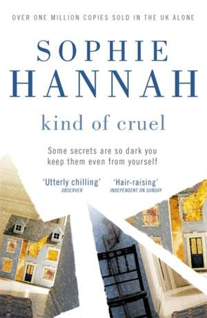 Kind of Cruel de Sophie Hannah