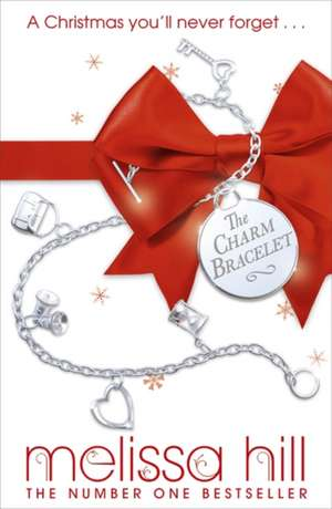 The Charm Bracelet de Melissa Hill