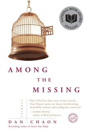 Among the Missing de Dan Chaon