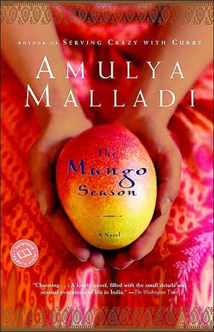 The Mango Season de Amulya Malladi