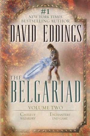 Castle of Wizardry/Enchanters' End Game de David Eddings