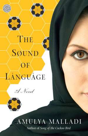 The Sound of Language de Amulya Malladi