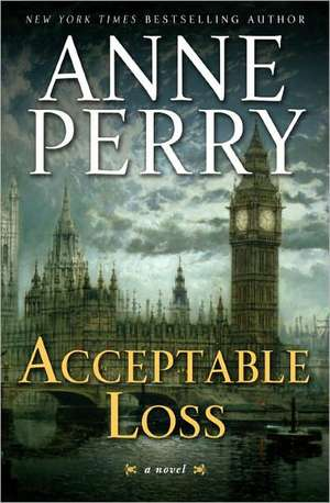 Acceptable Loss de Anne Perry