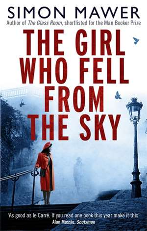 The Girl Who Fell From The Sky de Simon Mawer
