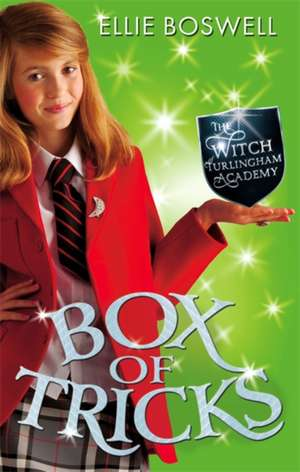 Boswell, E: Witch of Turlingham Academy: Box of Tricks