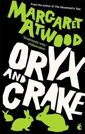 Oryx and Crake de Margaret Atwood