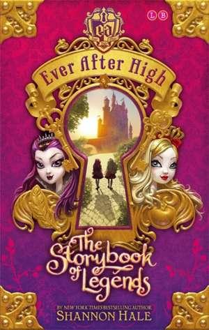 The Storybook of Legends de Shannon Hale