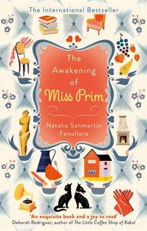 The Awakening of Miss Prim de Natalia Sanmartin Fenollera