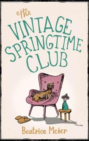 The Vintage Springtime Club de Beatrice Meier
