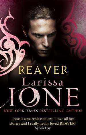 Reaver de Larissa Ione