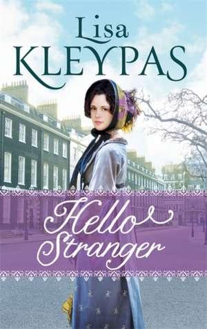 Hello Stranger de Lisa Kleypas