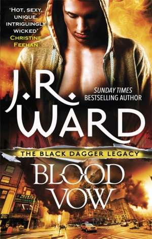 Blood Vow de J. R. Ward