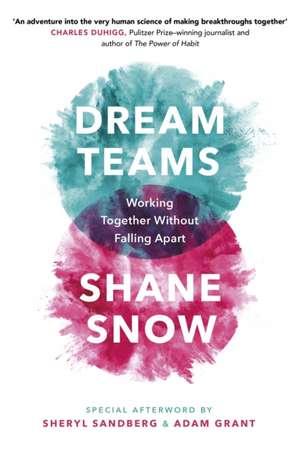 Dream Teams de Shane Snow