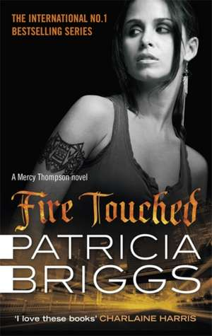 Fire Touched de Patricia Briggs