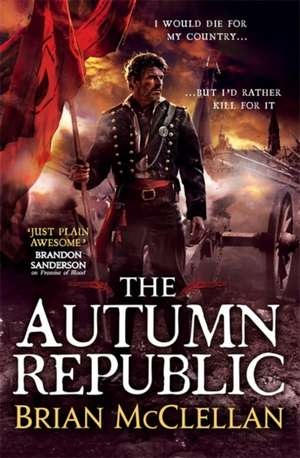 The Autumn Republic de Brian McClellan