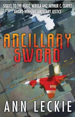 Ancillary Sword de Ann Leckie