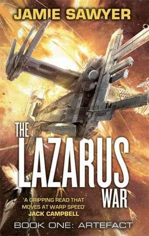 The Lazarus War: Artefact de Jamie Sawyer