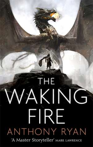 The Waking Fire de Anthony Ryan