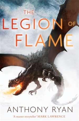 Legion of Flame de Anthony Ryan