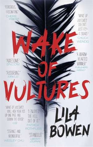 Wake of Vultures de Lila Bowen