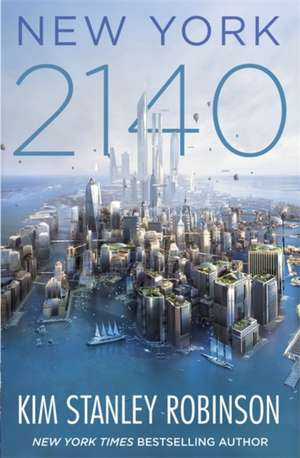 New York 2140 de Kim Stanley Robinson