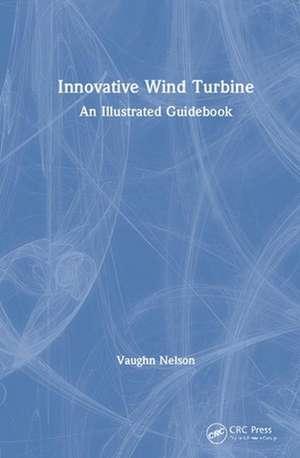 Innovative Wind Turbine de Vaughn (West Texas A&M UniversityCanyon Nelson