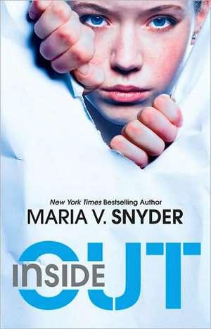 Inside Out de Maria V. Snyder