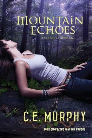 Mountain Echoes de C. E. Murphy