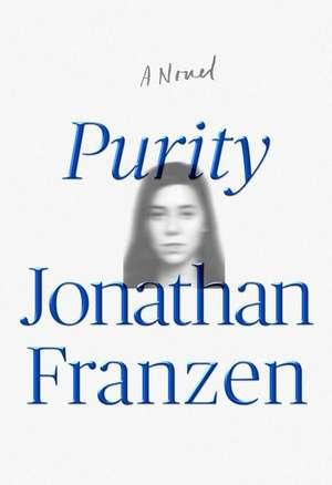 Purity: A Novel de Jonathan Franzen