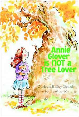 Annie Glover Is Not a Tree Lover