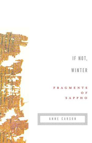 If Not, Winter:  Fragments of Sappho de  Sappho