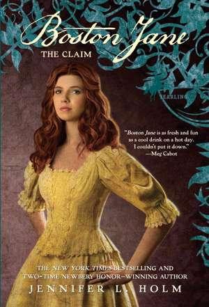 Boston Jane:  The Claim de Jennifer L. Holm