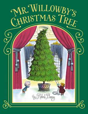 Mr. Willowby's Christmas Tree de Robert Barry