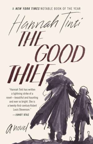 The Good Thief de Hannah Tinti