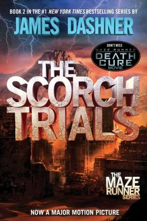 The Scorch Trials:  A Tale of Troy de James Dashner