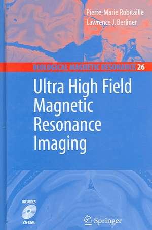 Ultra High Field Magnetic Resonance Imaging de Pierre-Marie Robitaille