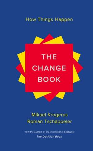 The Change Book – How Things Happen