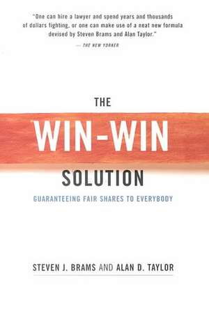 The Win/Win Solution – Guaranteeing Fair Shares to Everybody