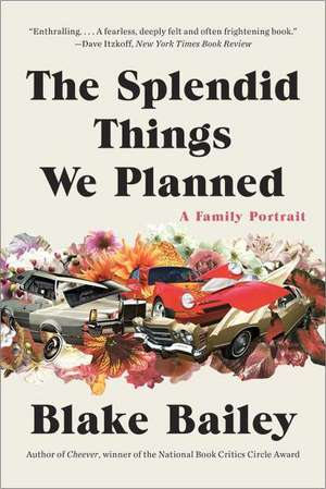 The Splendid Things We Planned – A Family Portrait