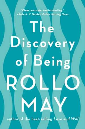 The Discovery of Being de Rollo May