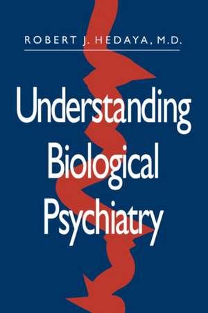 Understanding Biological Psychiatry imagine