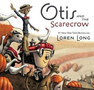 Otis and the Scarecrow de Loren Long