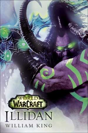 Illidan:  World of Warcraft de William King