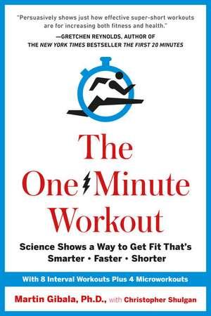 The One-Minute Workout de Martin Gibala