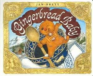 Gingerbread Baby de Jan Brett